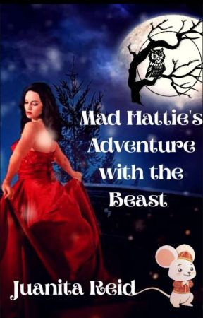 Mad Hattie's Adventure With The Beast  by Nita_Reid