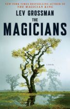 Book 1: The Magicians by levgrossman
