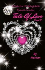 Tale Of Love Book 8 by NathanprithviAgain