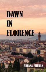 Dawn in Florence[ Sample] now available on Amazon by NayanaStories