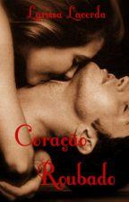 Coração Roubado by LarissaBLacerda