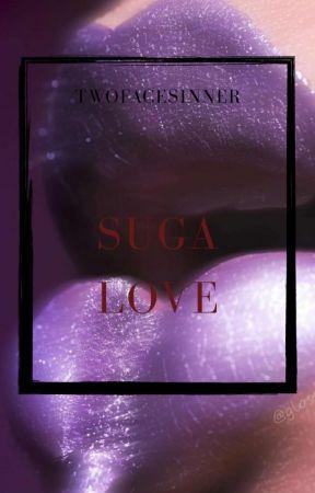 Suga Love by TwoFaceSinner