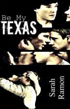 Be My Texas (BoyXBoy) by HalloweenFreaky