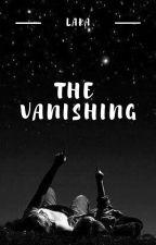 The Vanishing by Lara_Bennett