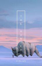 The Hunter [Aang X Reader] by Ann_Zera_Jupiter