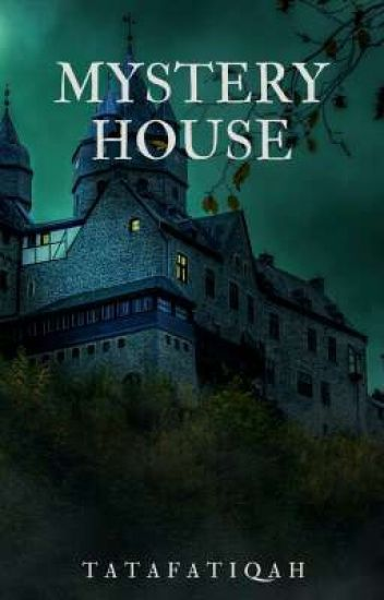 Mystery House(On Going)