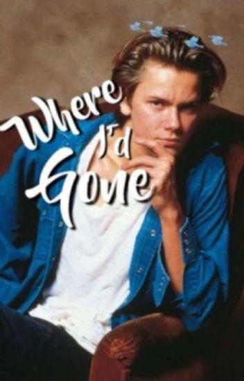 Where I'd Gone ⌲ River Phoenix