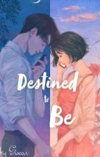 destined to be by mayni_9259