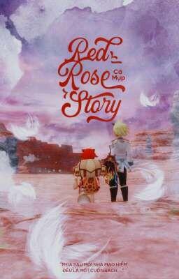 Đọc truyện [Võng Du] Red_Rose Story
