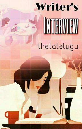 WRITER'S INTERVIEW - II by ThetaTelugu