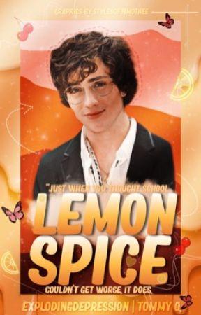 Lemon Spice | School Life by explodingdepression