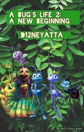 A Bug S Life 2 A New Beginning Fʟɪᴋ Wattpad