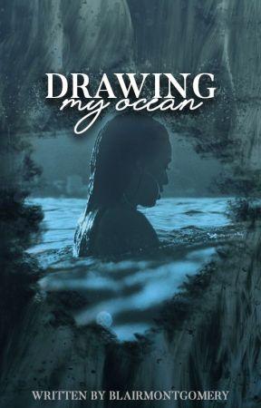 Drawing My Ocean by BlairMontgomery