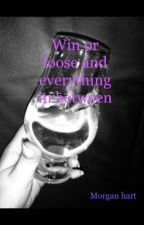 Win or lose and everything in between by mokaet