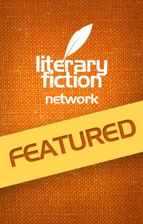 Featured Reads on the Literary Fiction Network by LiteraryFiction