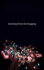starting from the begging by Ab3lina