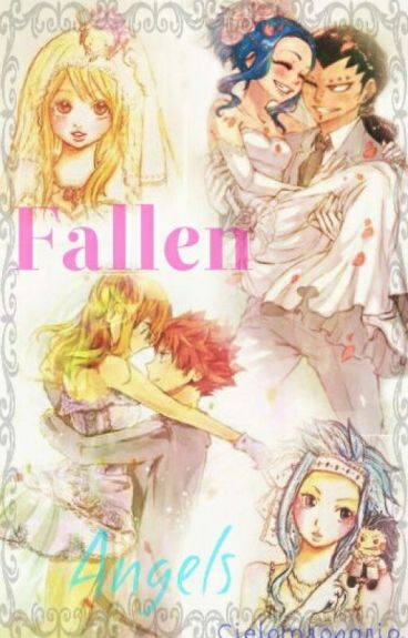 Fallen Angels { Fairy Tail Fanfic }