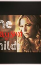 The Grayson Child by spaceymind