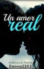 Un amor real (Katniss & Peeta) by Danna2202