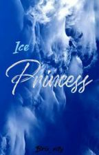 Ice princess(On going) by Brix_nity