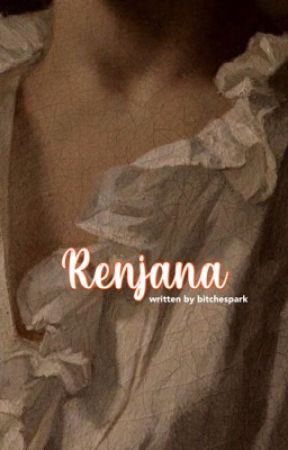 Renjana   Tk by bitchespark
