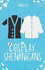 Cosplay Shenanigans by Tara676