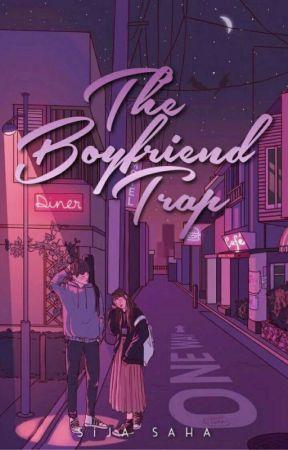 The Boyfriend Trap by theliitlewomen