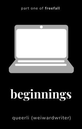 Beginnings by queerli
