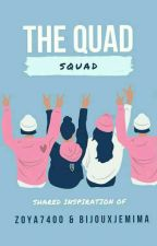 The Quad Squad  by Zoya7400