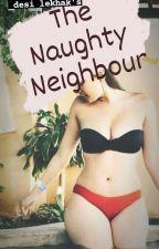 Indian Naughty neighbour ✔️ 18+  by Desi_Lekhak