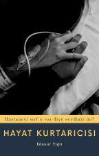 Hayat Kurtarıcısı by Edajur1