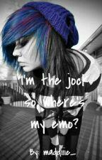 I'm the jock, so where's my emo? by maddiiie_