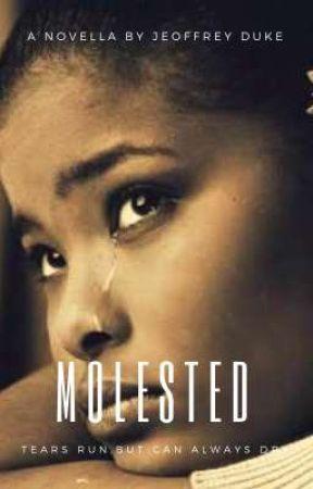 Molested: A Nigerian Novella. by JeoffreyDuke