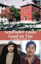 September Looks Good on You by wilderdeer