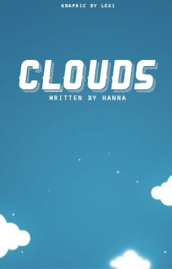 Clouds [Book One]