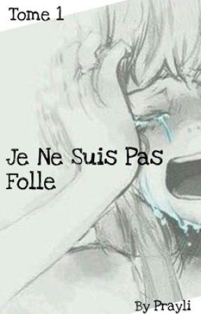 Je Ne Suis Pas Folle  by Prayli