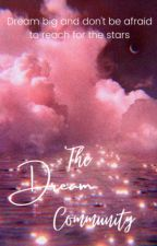 The Dream Community [HIRING] by TheDreamCommunity