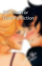 PJO Truth or Dare Fanfiction by calypso_2001