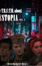 Henry Danger: The T.R.U.T.H. about Dystopia Vol 2 by theedangerdays