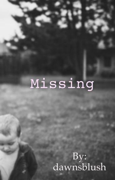 Missing by dawnsblush