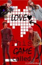 In This GAME called LOVE (Under Revision) by Keuririring