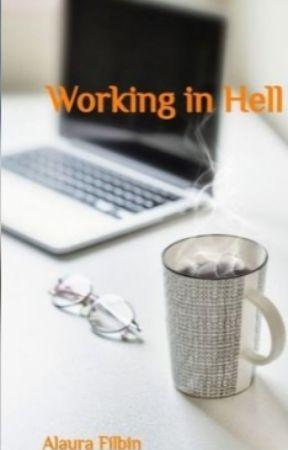 Working in Hell by AlauraFilbin