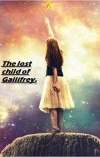 The lost child of Gallifrey (Doctor Who Fanfic) by cookiemonster_xx