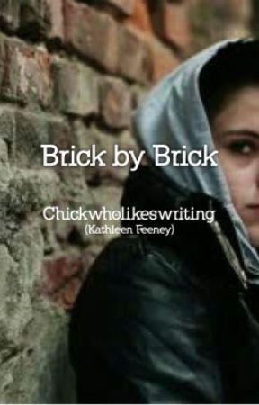 Brick by Brick (BDTW #2) by chickwholikeswriting