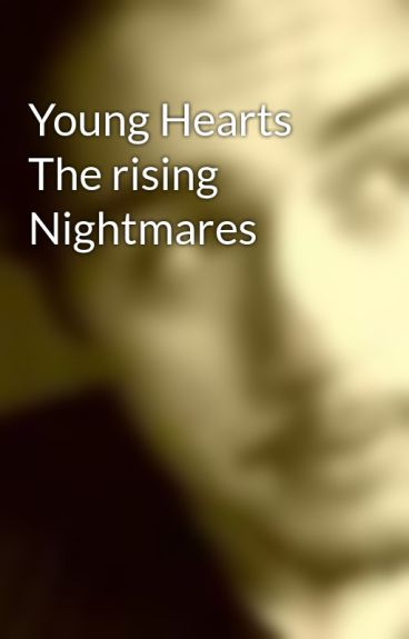 Young Hearts The rising Nightmares by JavierGallego