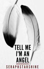 Tell Me I'm an Angel (Frerard) by SeraphStarshine