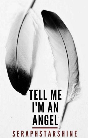 Tell Me I'm an Angel (Frerard)