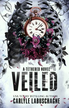 VEILED a  Tethered novel by CarlyleLabuschagne