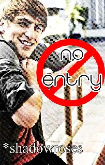 No Entry (Kendall Schmidt Love Story) by shadowroses