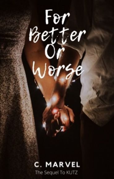 FOR BETTER OR FOR WORSE (Revising/Editing)